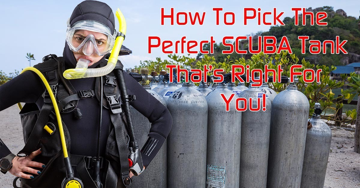 Choosing the best SCUBA Tank for you